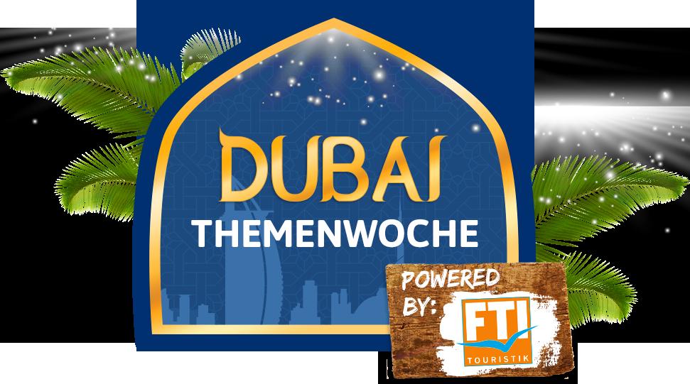 Dubai Themenwoche, VAE, FTI