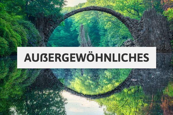 Außergewöhnliche Orte in Deutschland